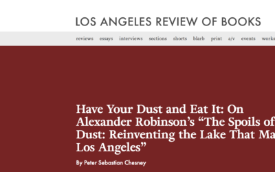 The Spoils of Dust Reviewed by Los Angeles Review of Books